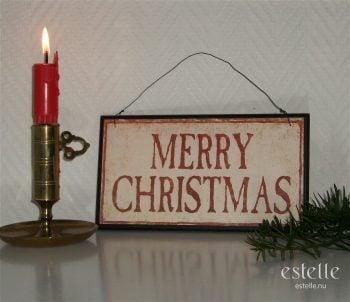 Skylt - Merry Christmas